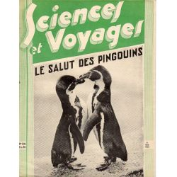 Sciences et Voyages n° 710 - 6 avril 1933 - Le salut des Pingouins