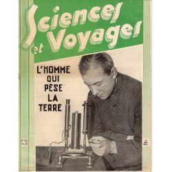 Sciences et Voyages n° 711 - 13 avril 1933 - L'homme qui pèse la Terre