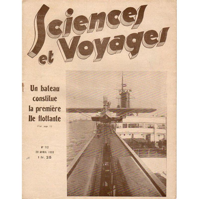 Sciences et Voyages n° 712 - 20 avril 1933 - Un bateau constitue la première Ile flottante
