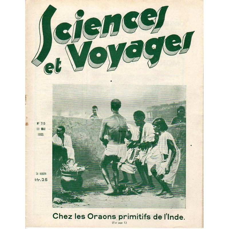 Sciences et Voyages n° 715 - 11 mai 1933 - Chez les Oraons primitifs de l'Inde