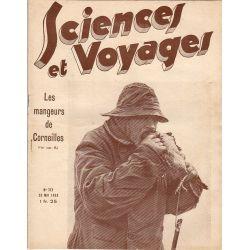 Sciences et Voyages n° 717 - 25 mai 1933 - Les mangeurs de Corneilles