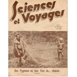Sciences et Voyages n° 721 - 22 juin 1933 - Des Pygmées et leur filet de ... chasse