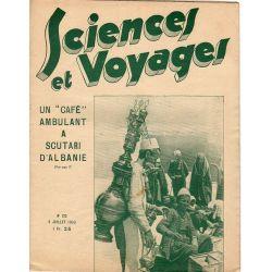 """Sciences et Voyages n° 723 - 6 juillet 1933 - Un """"Café"""" ambulant à Scutari d'Albanie"""