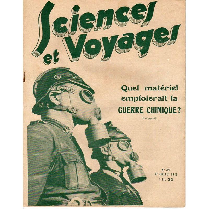Sciences et Voyages n° 726 - 27 juillet 1933 - Quel matériel emploierait la Guerre Chimique ?