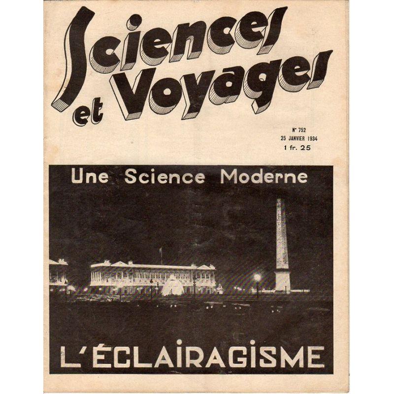 Sciences et Voyages n° 752 - 25 janvier 1934 - Une science moderne : L'éclairagisme