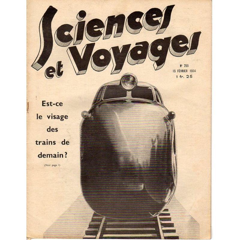 Sciences et Voyages n° 755 - 15 février 1934 - Est-ce le visage des trains de demain ?