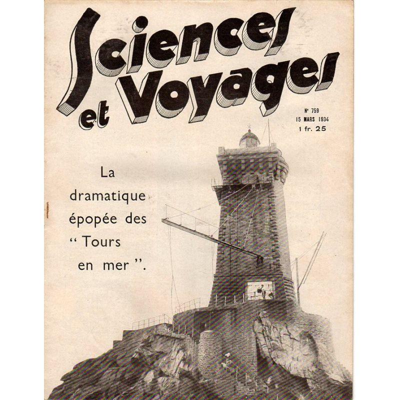 """Sciences et Voyages n° 759 - 15 mars 1934 - La dramatique épopée des """"Tours en mer"""""""