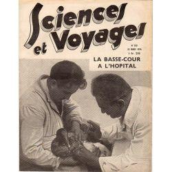 Sciences et Voyages n° 760 - 22 mars 1934 - La basse-cour à l'hopital