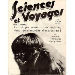 Sciences et Voyages n° 768 - 17 mai 1934 - Les singes sont-ils nos maîtres dans leurs moyens d'expression ?