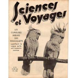 Sciences et Voyages n° 772 - 14 juin 1934 - Les curieuses mœurs des perroquets