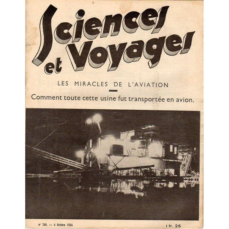 Sciences et Voyages n° 788 - 4 octobre 1934 - Les miracles de l'aviation
