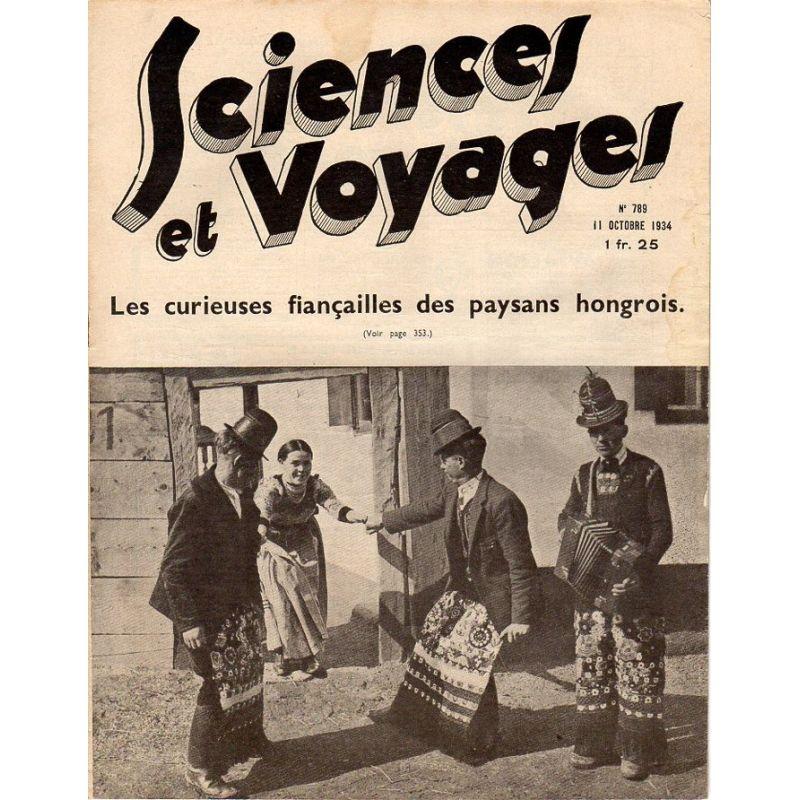 Sciences et Voyages n° 789 - 11 octobre 1934 - Les curieuses fiançailles des paysans hongrois