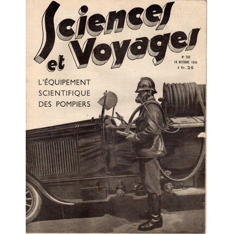Sciences et Voyages n° 790 - 18 octobre 1934 - L'équipement scientifique des pompiers