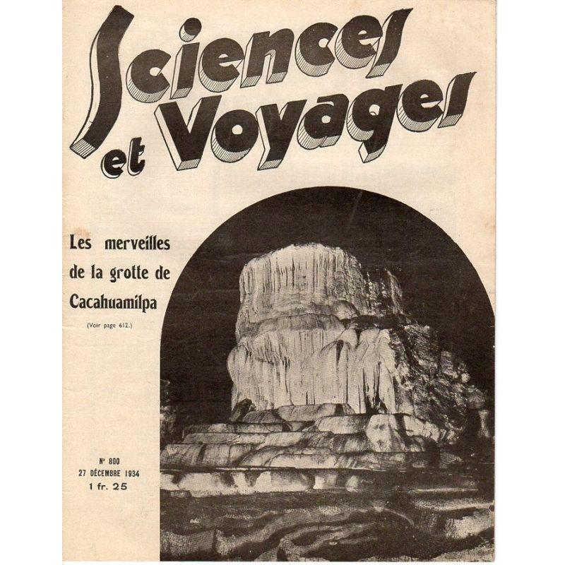 Sciences et Voyages n° 800 - 27 décembre 1934 - Les merveilles de la grotte de Cacahuamilpa
