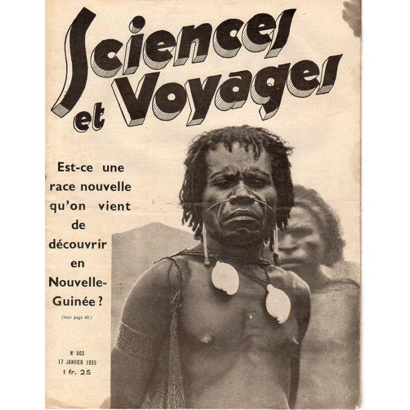 Sciences et Voyages n° 803 - 17 janvier 1935 - Est-ce une nouvelle race qu'on vient de découvrir en Nouvelle-Guinée ?