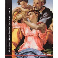 """Le Musée du Monde n° 6 - Michel-Ange, Sainte Famille, dite """"Tonto Doni"""""""