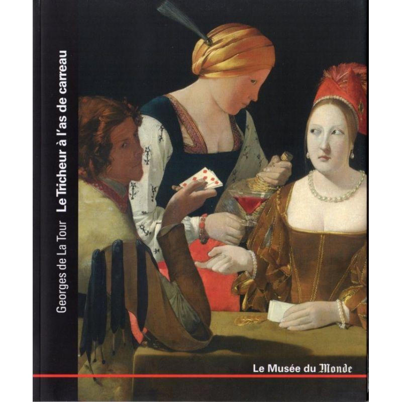 Le Musée du Monde n° 16 - Georges de La Tour, Le Tricheur à l'as de carreau