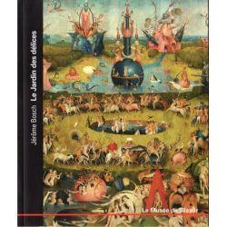 Le Musée du Monde n° 31 - Jérôme Bosch, Le Jardin des délices