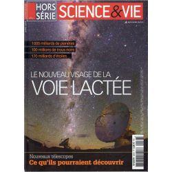 Science & Vie Hors série n° 283 H - Le nouveau visage de la Voie Lactée