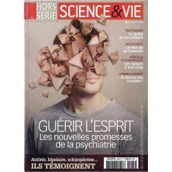 Science & Vie Hors série n° 284 H - Guérir l'Esprit, les nouvelles promesses de la psychiatrie