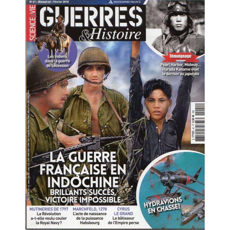 Guerres & Histoire n° 41 - La Guerre Française en Indochine, brillants succès, victoire impossible