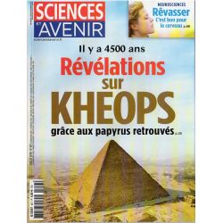 Sciences et Avenir n° 857 - Il y a 4500 ans : Révélations sur Khéops grâce aux papyrus retrouvés