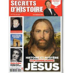 Secrets d'Histoire n° 4 - Histoire et Mystère d'un homme nommé JÉSUS