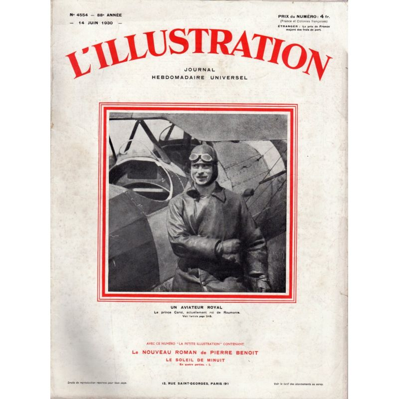 L'Illustration n° 4554 - 14 juin 1930 - Un aviateur Royal, Le Prince Carol, Roi de Roumanie