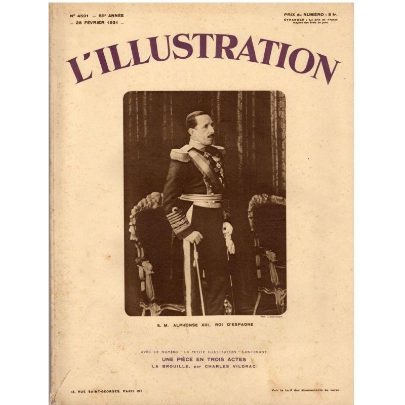 L'Illustration n° 4591 - 28 février 1931 - Sa Majesté Alphonse XIII, Roi d'Espagne
