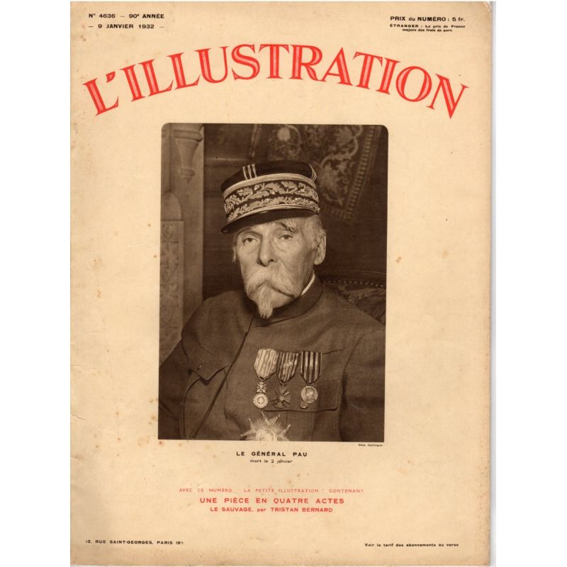 L'Illustration n° 4636 - 9 janvier 1932 - Le Général Pau, mort le 2 janvier