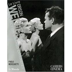 Orson Wells - Collection Grands Cinéastes - Cahiers du Cinéma