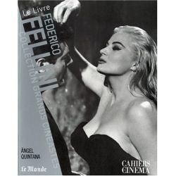 Federico Fellini - Collection Grands Cinéastes - Cahiers du Cinéma