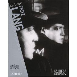 Fritz Lang- Collection Grands Cinéastes - Cahiers du Cinéma