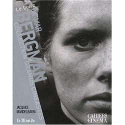 Ingmar Bergman - Collection Grands Cinéastes - Cahiers du Cinéma