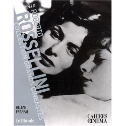 Roberto Rossellini - Collection Grands Cinéastes - Cahiers du Cinéma