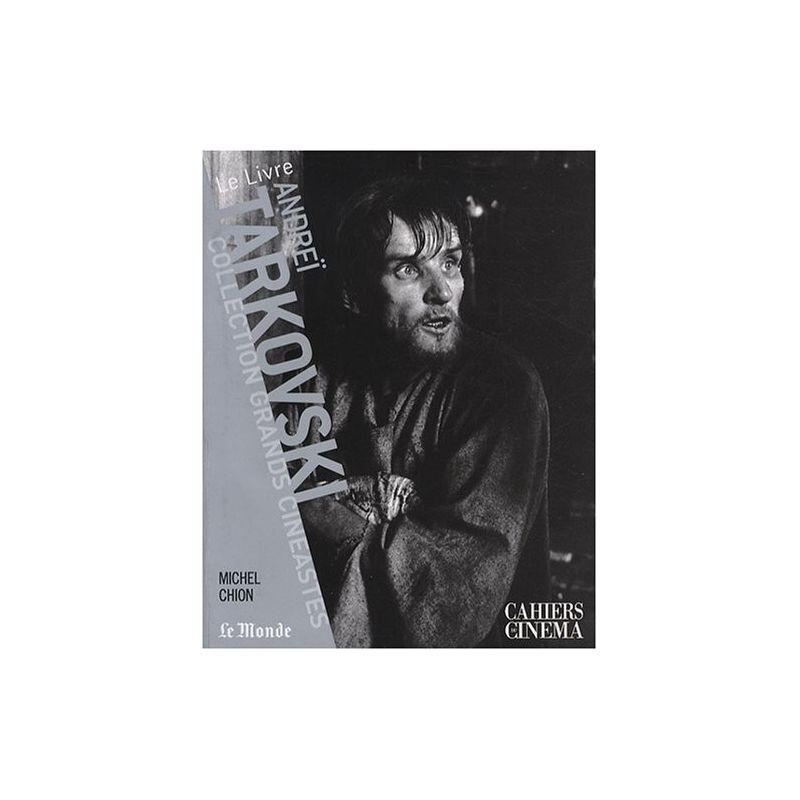 Andreï Tarkovski - Collection Grands Cinéastes - Cahiers du Cinéma