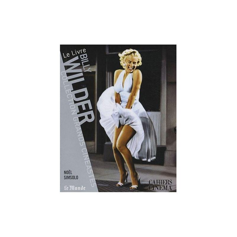 Billy Wilder - Collection Grands Cinéastes - Cahiers du Cinéma