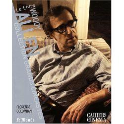 Woody Allen - Collection Grands Cinéastes - Cahiers du Cinéma