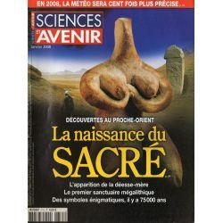 Sciences et Avenir n° 731 - La Naissance du Sacré, découvertes au Proche-Orient