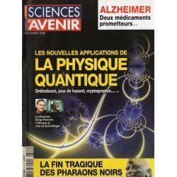 Sciences et Avenir n° 742 - Les nouvelles applications de la Physique Quantique