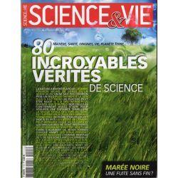 Science & Vie n° 1115 - 80 incroyables vérités de science