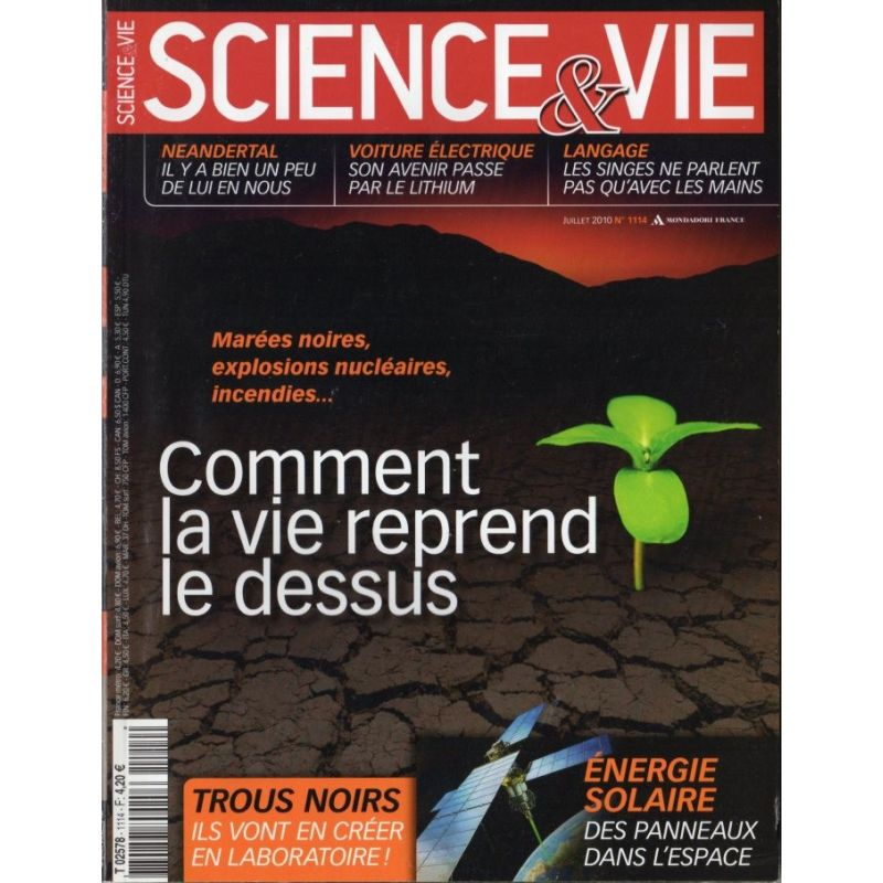Science & Vie n° 1114 - Marées noires, explosions nucléaires, incendies : comment la vie reprend le dessus