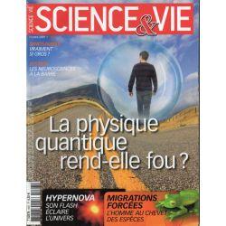 Science & Vie n° 1097 - La physique quantique rend-elle fou ?