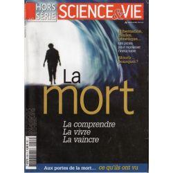 Science & Vie Hors série n° 248 H - La Mort : La comprendre, La vivre, La vaincre
