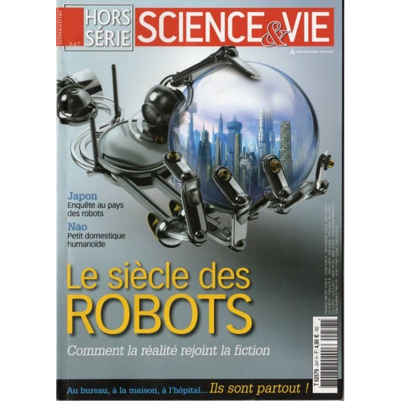 Science & Vie Hors série n° 247 H - Le siècle des Robots
