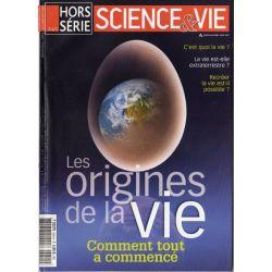 Science & Vie Hors série n° 245 H - Les origines de la Vie : Comment tout a commencé