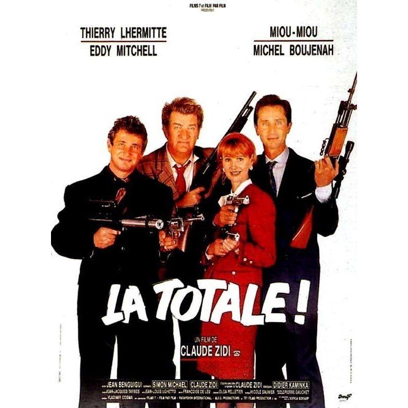 Affiche La Totale (de Claude Zidi)