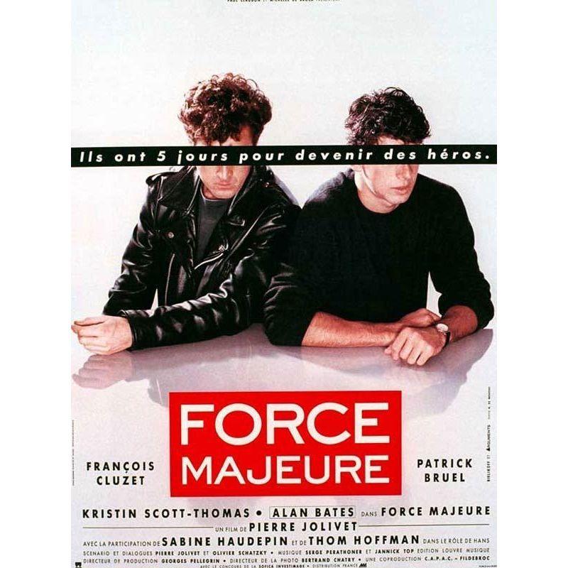 Affiche Force Majeure (de Pierre Jolivet)