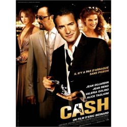 Affiche Cash (Jean Reno, Jean Dujardin)