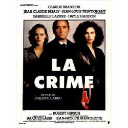 Affiche La Crime (de Philippe Labro)